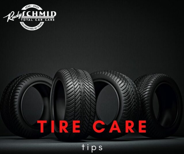 Tire Care Tips from Rudy Schmid